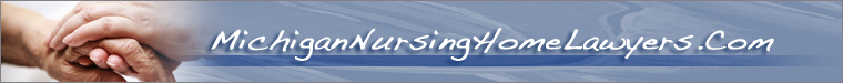 Michigan Nursing Home Attorneys